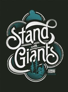 """""""Stand With Giants"""" forselfby Forest Giant, Inc. Bryan Patrick Todd"""