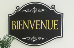 Bienvenue Welcome Sign | Danthonia Designs