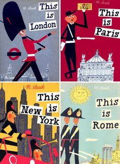 city illustration / london / paris / new york / rome / Old City guides by Miroslav Sasek Travel Illustration, Graphic Illustration, Book Cover Design, Book Design, Travel Wall Art, Best Book Covers, Cool Books, Oui Oui, Illustrations