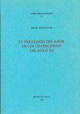 La psicología del amor en los cistercienses del siglo XII / Miguel Siguán Soler PublicaciónPoblet : Publicacions de l'Abadia de Poblet, 1992