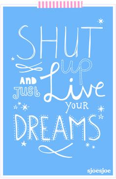 Live your dreams! for Flow Magazine by Studio Sjoesjoe