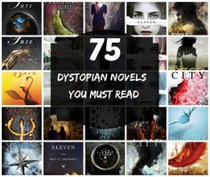 A list of dystopian novels you must read.