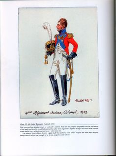 Foreign Troops: Plate 35: 4th Swiss Regiment, Colonel, 1812.
