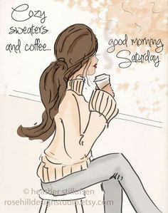 The Heather Stillufsen Collection from Rose Hill Designs Rose Hill Designs, Good Morning Saturday, Saturday Coffee, Morning Coffee, Cozy Coffee, Happy Coffee, Sunday, Coffee Time, Saturday Quotes