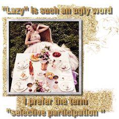 #Truth #Werk #Sunday #FunDay #SundayFunday #Wisdom #Lazy #NotLazy #Weekend #RhonnaDesigns #PR #NRPRgroup