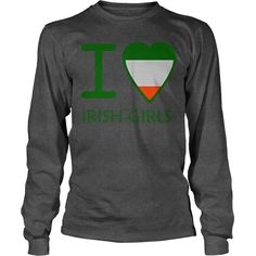 i love irish girls T-Shirt #gift #ideas #Popular #Everything #Videos #Shop #Animals #pets #Architecture #Art #Cars #motorcycles #Celebrities #DIY #crafts #Design #Education #Entertainment #Food #drink #Gardening #Geek #Hair #beauty #Health #fitness #History #Holidays #events #Home decor #Humor #Illustrations #posters #Kids #parenting #Men #Outdoors #Photography #Products #Quotes #Science #nature #Sports #Tattoos #Technology #Travel #Weddings #Women