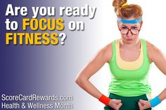"""January is """"Health and Wellness Month"""" at ScoreCard Rewards! Are you ready to FOCUS ON FITNESS? Re-pin if YES!"""