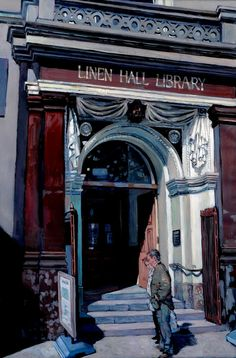 Hector McDonnell Linen Hall Library, Belfast 2001 Oil on Canvas 36 x 24 inches Contemporary Art London, Contemporary Artists, Ken Howard, Belfast, Northern Ireland, Architecture Art, Art Nouveau, Art Drawings, Irish