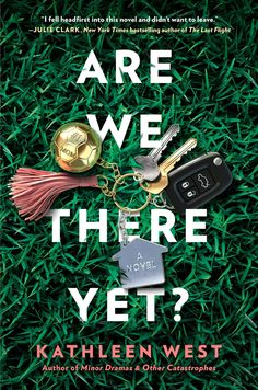 Are we there yet, Kathleen West Kathleen West, Julie Clark, Faculty Meetings, Good New Books, Historical Fiction Novels, Seventh Grade, Book Lists, Bestselling Author, Good News