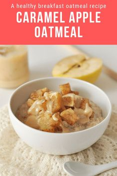 This caramel apple oatmeal is one of the best ever healthy breakfast recipes! Definitely not your boring old oatmeal recipe, this bowl of deliciousness is an easy healthy breakfast for weight loss you'll actually look forward to eating! #happyhealthymotivated #healthybreakfast #healthyrecipes #healthyoatmeal #oatmealrecipes #fallrecipes #autumnrecipes