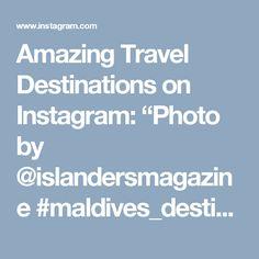 "Amazing Travel Destinations on Instagram: ""Photo by @islandersmagazine #maldives_destination #tbt #love #animal #nature #instalove #jj_forum #likers #like #followers #vscocam #vsco #sunset #sky #awesomeearth #bestvacations #photooftheday #igers #bestoftheday #instagood #tagstagram #instagramphotos #nihalmenzil #skypainters #webstagram #cloudporn #landscape #instavsco #instagramhub #picoftheday"""