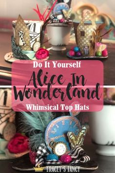 Alice in Wonderland Top Hat Decor <br> See these adorable whismical top hats that will be one of many whimsical designs to adorn Tracey Bellion of Tracey's Fancy's Whimsy Christmas Tree Diy Christmas Tree Topper, Diy Tree Topper, Whimsical Christmas Trees, Christmas Decorations, Table Decorations, Xmas Tree, Christmas Diy, Top Hat Centerpieces, Cheap Rustic Decor