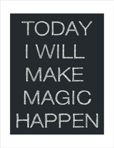 I believe in Magic... :o)