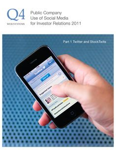 Q4 Whitepaper: Public Company Use of Social Media for Investor Relations – Part 1 Twitter