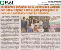 Universidad Católica San Pablo: Concurso de Robótica en el diario Del País (26/10/15)