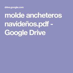molde ancheteros navideños.pdf - Google Drive