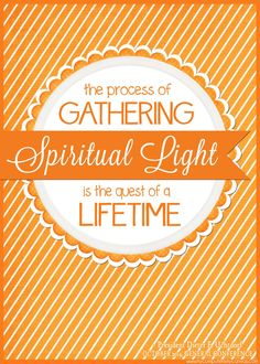 PRINTABLE QUOTE Collection from LDS General Conference, October 2014 Sessions #LDS #LDSconf - great quotes from Uchtdorf... the process of gathering spiritual light is the quest of a lifetime.