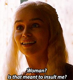 13 Reasons Why Daenerys Targaryen is a Total Badass | Her Campus