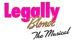 """Legally Blonde: The Musical"" @ Lyceum Theatres (San Diego, CA)"