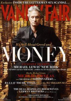 "Oliver Stone's ""Wall Street 2: Money Never Sleeps,"" star Michael Douglas. Cover photo by Annie Leibovitz for Vanity Fair January 2010."