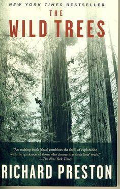 The Wild Trees: A Story of Passion and Daring: Richard Preston: 9780812975598: Amazon.com: Books