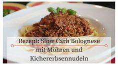 Rezept: Slow-Carb Bolognese mit Möhren und Kichererbsennudeln
