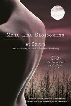 Mona Lisa Blossoming (Monere: Children of the Moon, Book 2) (Monère: Children of the Moon) by Sunny, http://www.amazon.com/dp/B000S1LA32/ref=cm_sw_r_pi_dp_fxz1qb0F7Q2TC