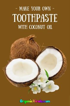 Coconut Oil Is Better Than Any Toothpaste According To Study - Dental health is crucial to one�s overall well-being. #toothpaste #coconutoil #diy #coconut