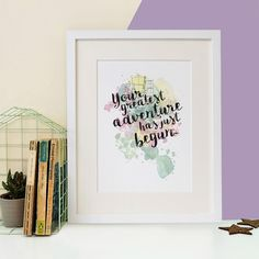 From Bookishly. 'Your Greatest Adventure Has Just Begun' Watercolour Print.