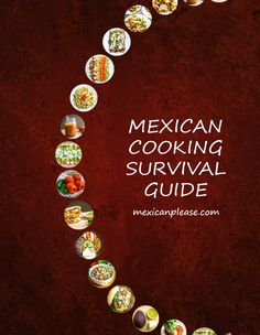 This free Mexican Cooking Survival Guide is the easiest way to get your home kitchen pumping out the best Mexican food in town. Includes 27 recipes!