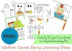 FREE Mother Goose Early Learning Pack - Enchanted Homeschooling Mom  #printables #nurseryrhymes