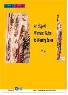An_Elegant_Woman's_Guide_to_Wearing_Saree updated When it comes to Indian wear, nothing can match the charm of a saree. The beauty of this garment lies in the fact that it looks graceful on every woman, irrespective of the body shape and size. The elegant appeal and sophistication has drawn women to this