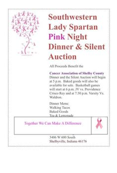 Southwestern Lady Spartan Pink Night – Friday is Southwestern's annual fundraiser for the Cancer Association of Shelby County. Dinner and silent auction begin at 5pm as well as the sale of baked goods followed by basketball games at 6pm. JV faces Providence Crisco Rey at 6 and Varsity faces Waldron at 7:30. Dinner Menu: Walking Tacos Baked Goods Tea and Lemonade