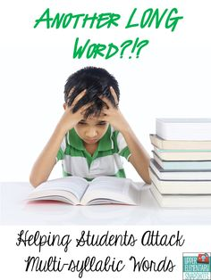 Decoding Multi-Syllable Words- two methods for helping students attack those longer words!