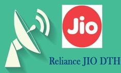 """Relaince JIO""""s Broadband and DTH services launching soon"""