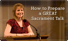 8 Steps to the Perfect Sacrament Meeting Talk