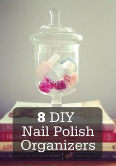 8 Nail Polish Organizers You Can Make Yourself!
