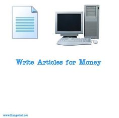 www.hangelbel.net/2010/11/writing-articles-online-for-mon... - Writing articles for money      Get Paid for your  Writing Career? http://writing.HOMEINCOMEEDGE.COM