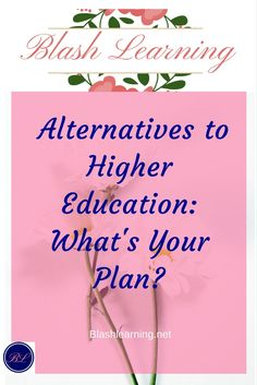 Young adults need alternatives to the traditional higher education route.  This article explores a variety of paths that can be taken to  get training in order to become a self supporting adult.