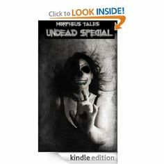 Morpheus Tales Undead Special Issue Ebook
