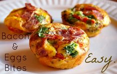 Bacon and Egg Bites.  Dump it in a bowl and then into a muffin tin!