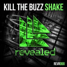 Kill The Buzz- Shake