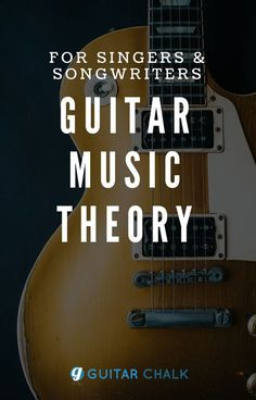 A beginner lesson in guitar music theory for singers and songwriters. https://www.guitarchalk.com/guitar-music-theory/ #guitar #musictheory #musiceducation