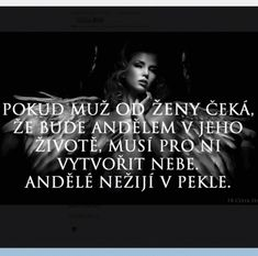 Andělé nežijí v pekle! Carpe Diem, Motto, Quotations, Depression, Advice, Humor, Motivation, Feelings, Sayings