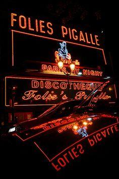Paris, quartier de Pigalle, cabaret and discotheque Pigalle Paris, Romantic Paris, Paris Images, A Course In Miracles, I Love Paris, Most Beautiful Cities, Paris Travel, Neon Lighting, Shop Signs