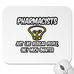 Regular People, Only Smarter Mouse Pad created by Electrical_Engineer. Pharmacy Student, Pharmacy Humor, My Future Job, Legal Humor, Law Quotes, Paralegal, New Employee, Custom Mouse Pads, Promote Your Business