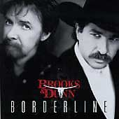 "BROOKS AND DUNN: ""Borderline"" by Brooks & Dunn (CD, Apr-1996, Arista)  