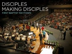 Disciples Making Disciples: First Baptist Raytown in Missouri