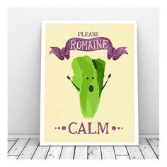 Funny Pun Art, Instant Download, Printable Art, Romaine Calm, Funny Kitchen Art…