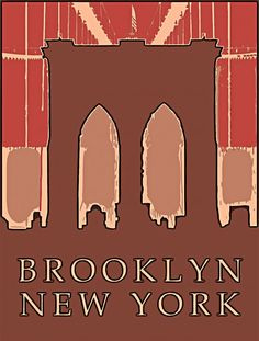 Google Image Result for http://brooklynprints.com/blog/wp-content/uploads/brooklyn_new_york_postcard2-493x650.jpg